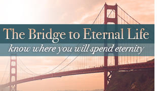 Bridge to Eternal Life